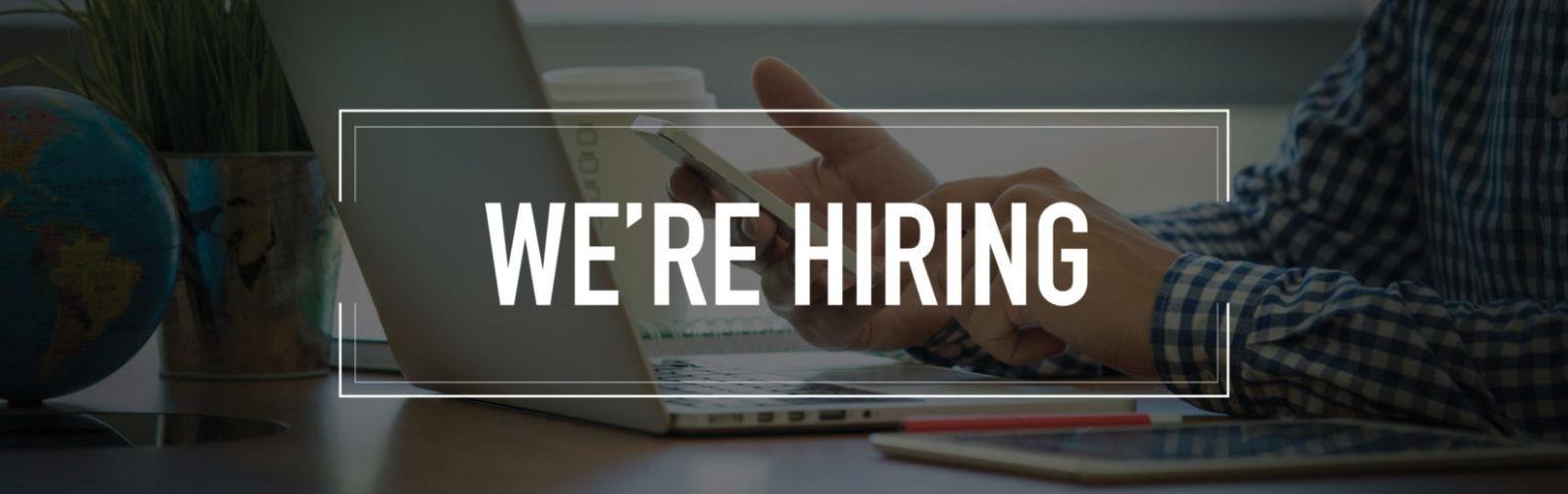 We're Hiring / Jobs / Vacancies